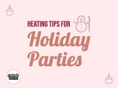 Heating Tips for Holiday Parties
